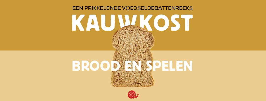 Kauwkost #2: brood & spelen