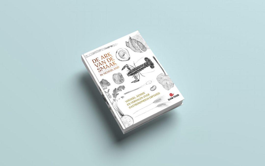Crowdfunding boek: 'De Ark van de Smaak in Nederland' van start