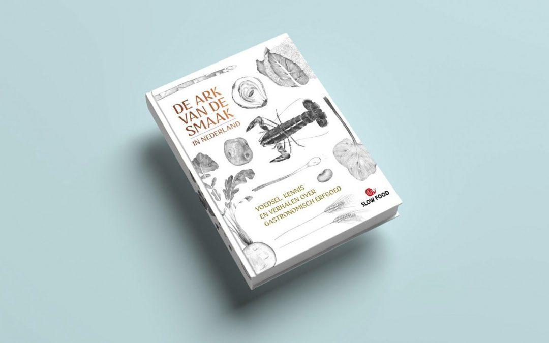 Dit voorjaar: boekpresentatie De Ark van de Smaak in Nederland